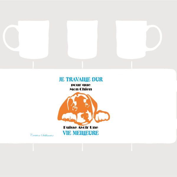 mug porcelaine je travail dur chien une cr&éation sublimatex vendue au profit de l'assiociation Adopte 1 poilu situé dans legard